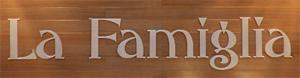 Ресторан «La Famiglia»